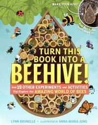 Jacket Image For: Turn This Book Into a Beehive!