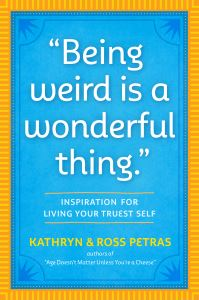 Jacket Image For: 'Being Weird Is a Wonderful Thing'