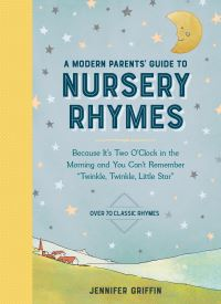Jacket Image For: A Modern Parents' Guide to Nursery Rhymes