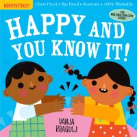 Jacket Image For: Indestructibles: Happy and You Know It!