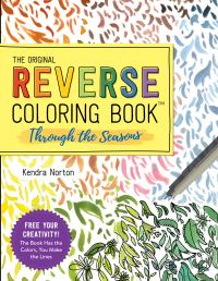 Jacket Image For: The Original Reverse Coloring Book: Through the Seasons