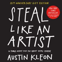 Jacket Image For: Steal Like an Artist 10th Anniversary Gift Edition