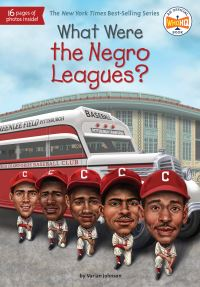 Jacket Image For: What Were the Negro Leagues?