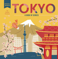 Jacket Image For: Tokyo: A Book of Senses