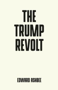 Jacket image for The Trump Revolt