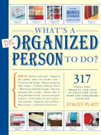 Jacket Image For: What's a Disorganized Person to Do?