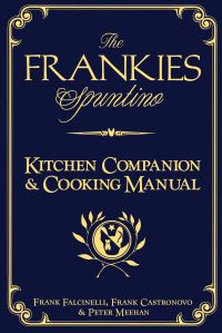Jacket image for The Frankies Spuntino Kitchen Companion and Cooking Manual