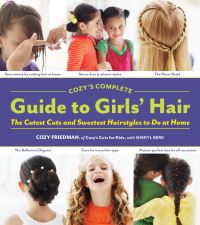 Jacket Image For: Cozy's Complete Guide to Girls' Hair