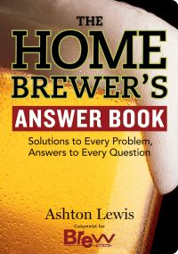 Jacket Image For: The Home Brewer's Answer Book