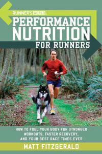 Jacket Image For: Runner's World: Performance Nutrition for Runners