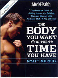 Jacket image for Men's Health: The Body You Want in the Time You Have