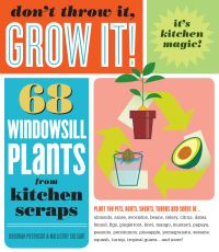 Jacket image for Don't Throw it, Grow It!