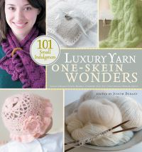 Jacket Image For: Luxury Yarn One-Skein Wonders