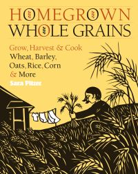 Jacket Image For: Homegrown Whole Grains