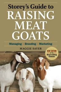 Jacket image for Storey's Guide to Raising Meat Goats