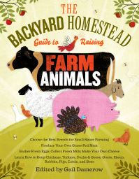 Jacket image for The Backyard Homestead Guide to Raising Farm Animals