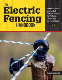 Jacket Image For: The Electric Fencing Handbook