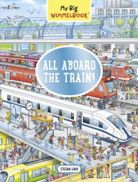 Jacket Image For: My Big Wimmelbook - All Aboard the Train!