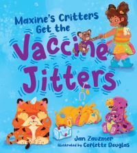 Jacket Image For: Maxine's Critters Get the Vaccine Jitters