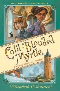 Jacket Image For: Cold-Blooded Myrtle (Myrtle Hardcastle Mystery 3)