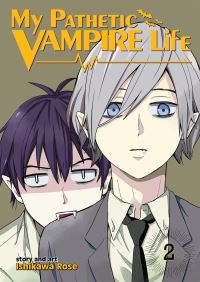 Jacket Image For: My Pathetic Vampire Life Vol. 2