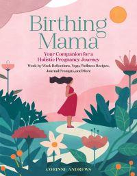 Jacket Image For: Birthing Mama
