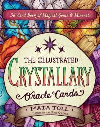 Jacket Image For: The Illustrated Crystallary Oracle Cards