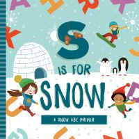 Jacket Image For: S is for Snow
