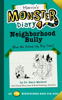Jacket Image For: Marvin's Monster Diary 4: Neighborhood Bully