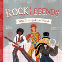 Jacket Image For: Rock Legends Who Changed the World