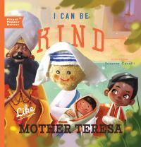 Jacket Image For: I Can Be Kind Like Mother Teresa