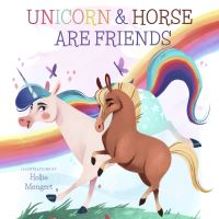 Jacket Image For: Unicorn and Horse are Friends