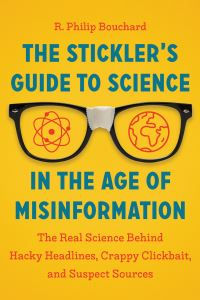 Jacket Image For: The Stickler's Guide to Science in the Age of Misinformation