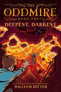 Jacket Image For: The Oddmire, Book 3: Deepest, Darkest