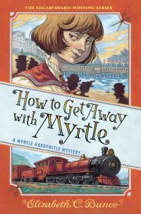 Jacket Image For: How to Get Away with Myrtle (Myrtle Hardcastle Mystery 2)