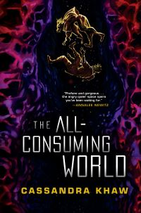 Jacket Image For: The All-Consuming World