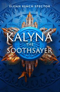 Jacket Image For: Kalyna the Soothsayer