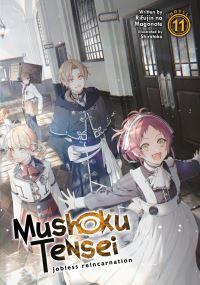 Jacket Image For: Mushoku Tensei: Jobless Reincarnation (Light Novel) Vol. 11