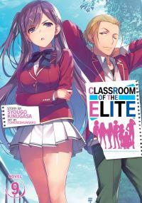 Jacket Image For: Classroom of the Elite (Light Novel) Vol. 9