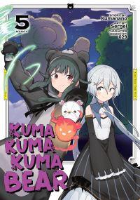 Jacket Image For: Kuma Kuma Kuma Bear (Manga) Vol. 5