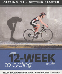 Jacket image for Your 12-week Guide to Cycling