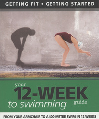 Jacket image for Getting Fit 12-week Guide: Swimming