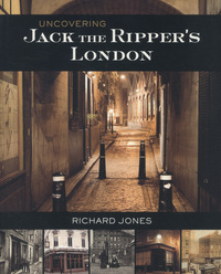 Jacket image for Uncovering Jack the Ripper's London