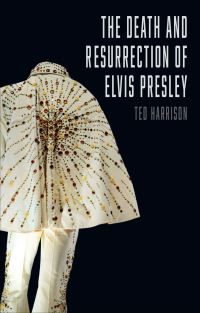 Jacket image for Death and Resurrection of Elvis Presley, The