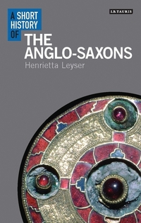 Jacket image for A Short History of the Anglo-Saxons