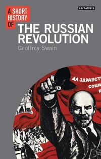 Jacket image for A Short History of the Russian Revolution