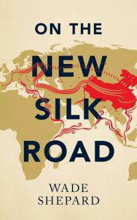 Jacket image for On the New Silk Road