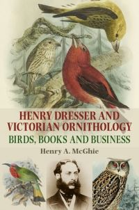 Jacket image for Henry Dresser and Victorian Ornithology