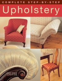Jacket image for Complete Step-by-Step Upholstery