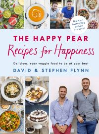 The Happy Pear - recipes for happiness
